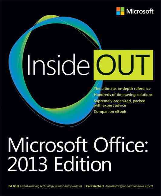 Microsoft Office 2013 Inside Out By Bott, Ed/ Siechert, Carl