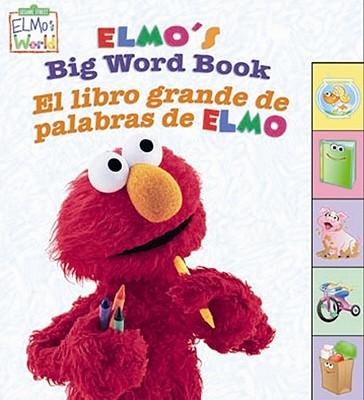 Elmo's Big Word Book By Barrett, John E. (ILT)/ Nelson, Mary Beth (ILT)