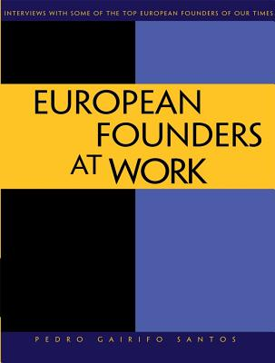 European Founders at Work By Santos, Pedro Gairifo