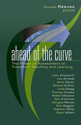 Ahead Of The Curve By Ainsworth, Larry/ Almeida, Lisa/ Davies, Anne/ Dufour, Richard/ Gregg, Linda